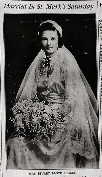 Louise Warren Higley in her wedding notice from 1942. She would pass away six years later, at age 31.